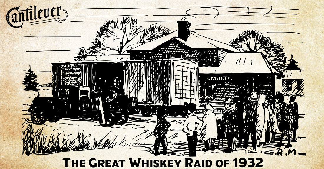 the great whiskey raid of 1932
